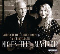 Nichts fehlt - außer Dir, 2 Audio-CDs (Mängelexemplar) - Goll, Claire; Goll, Yvan