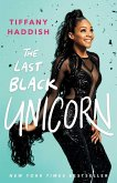 The Last Black Unicorn (eBook, ePUB)