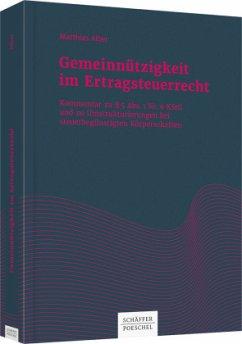 Gemeinnützigkeit im Ertragsteuerrecht - Alber, Matthias