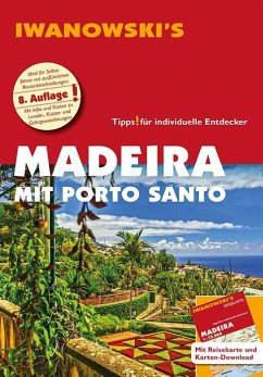 Madeira mit Porto Santo - Reiseführer von Iwano...