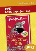Literaturprojekt zu Gangsta-Oma