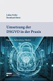 Umsetzung der DSGVO in der Praxis