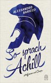 So sprach Achill (eBook, ePUB)