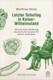 Letzter Schultag in Kaiser-Wilhelmsland (eBook, ePUB)