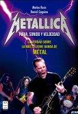 Metallica - Furia, Sonido y Velocidad (eBook, ePUB)