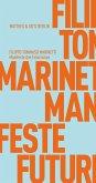 Manifeste des Futurismus (eBook, ePUB)