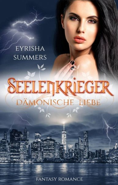 Seelenkrieger - Dämonische Liebe (eBook, ePUB) - Eyrisha Summers