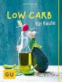 Low Carb für Faule (Mängelexemplar)