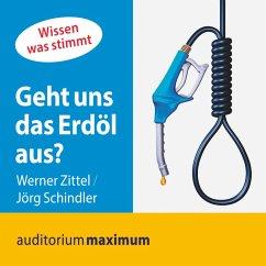 Geht uns das Erdöl aus? (Ungekürzt) (MP3-Download) - Zittel, Werner; Schnidler, Jörg