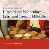 Hirsebrei und Nonnenfürze (Ungekürzt) (MP3-Download)