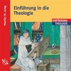 Einführung in die Theologie (Ungekürzt) (MP3-Download)