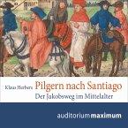 Pilgern nach Santiago (Ungekürzt) (MP3-Download)