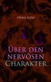 Über den nervösen Charakter (eBook, ePUB)