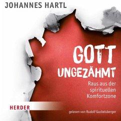 Gott ungezähmt (MP3-Download) - Hartl, Johannes