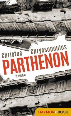 Parthenon (eBook, ePUB) - Chryssopoulos, Christos