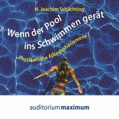 Wenn der Pool ins Schwimmen gerät (Ungekürzt) (...