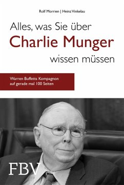 Alles, was Sie über Charlie Munger wissen müssen (eBook, ePUB) - Morrien, Rolf; Vinkelau, Heinz