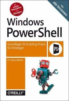 Windows PowerShell - Weltner, Tobias