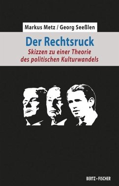 Der Rechtsruck - Metz, Markus; Seeßlen, Georg