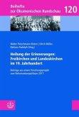 Heilung der Erinnerungen: Freikirchen und Landeskirchen im 19. Jahrhundert