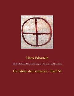 Die Symbolik der Himmelsrichtungen, Jahreszeiten und Jahresfeste - Eilenstein, Harry