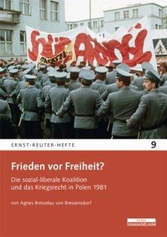 Frieden vor Freiheit? - Bresselau von Bressensdorf, Agnes