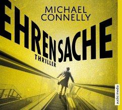 Ehrensache / Harry Bosch Bd.20 (6 Audio-CDs) - Connelly, Michael
