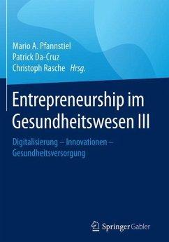 Entrepreneurship im Gesundheitswesen III