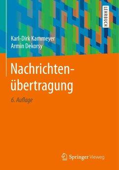 Nachrichtenübertragung - Kammeyer, Karl-Dirk; Dekorsy, Armin