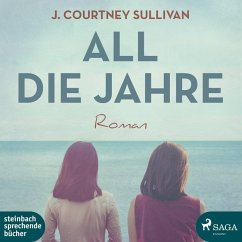 All die Jahre, 2 MP3-CDs - Sullivan, J. Courtney