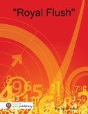 """Royal Flush"" (eBook, ePUB)"