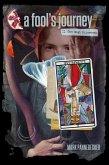 Fool's Journey: Book II, The High Priestess (eBook, ePUB)