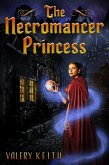 The Necromancer Princess (eBook, ePUB)