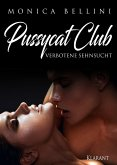 Pussycat Club: Verbotene Sehnsucht (eBook, ePUB)