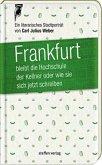 Frankfurt bleibt die Hochschule der Kellner, oder wie sie sich jetzt schreiben