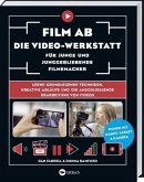 Film ab - Die Video-Werkstatt für junge und junggebliebene Filmemacher