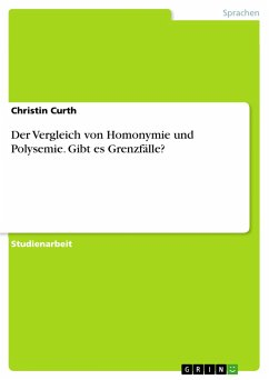 Der Vergleich von Homonymie und Polysemie. Gibt...