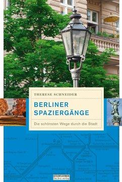 Berliner Spaziergänge - Schneider, Therese