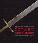 Schwert und Galgen