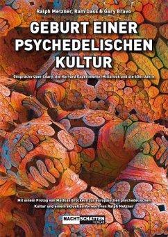 Geburt einer psychedelischen Kultur - Metzner, Ralph; Dass, Ram