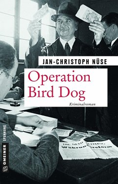 Operation Bird Dog - Nüse, Jan-Christoph