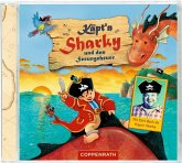 Käpt'n Sharky und das Seeungeheuer / Käpt'n Sharky Bd.2 (1 Audio-CD)