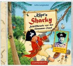Schiffbruch vor der einsamen Insel / Käpt'n Sharky Bd.6 (1 Audio-CD) - Langreuter, Jutta