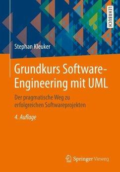 Grundkurs Software-Engineering mit UML - Kleuker, Stephan