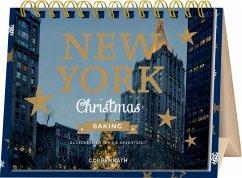 Rahmen-Tischkalender - New York Christmas Baking - Nieschlag, Lisa; Wentrup, Lars; Prus, Agnes
