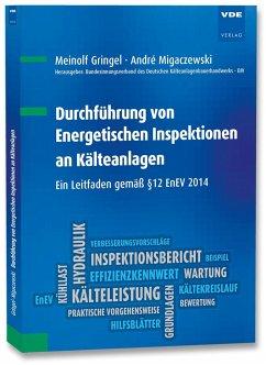 Durchführung von Energetischen Inspektionen an Kälteanlagen - Gringel, Meinolf; Migaczewski, André