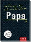 33 Dinge, die ich an dir liebe, Papa