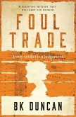 Foul Trade: A Haunting Mystery That Will Keep You Hooked