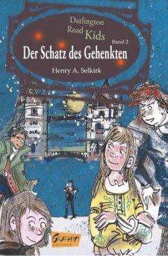 Der Schatz des Gehenkten - Selkirk, Henry A.