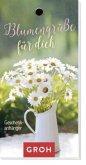 Blumengrüße für dich